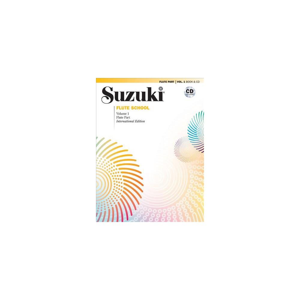Suzuki Flute School : Flute Part - Book 1 by International Suzuki Association (Paperback)