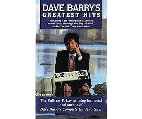 Dave Barry's Greatest Hits (Reprint) (Paperback) - image 1 of 1