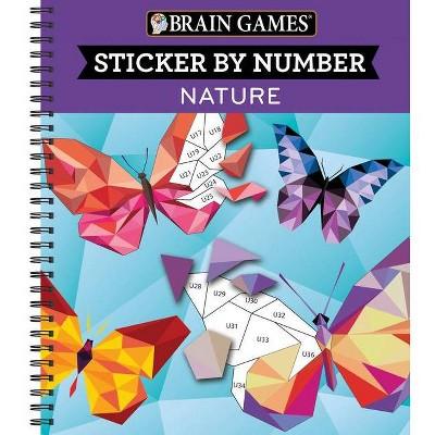 Brain Games - Sticker by Number: Nature (Geometric Stickers) - (Spiral Bound)