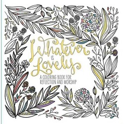 Whatever Is Lovely 12/21/2015