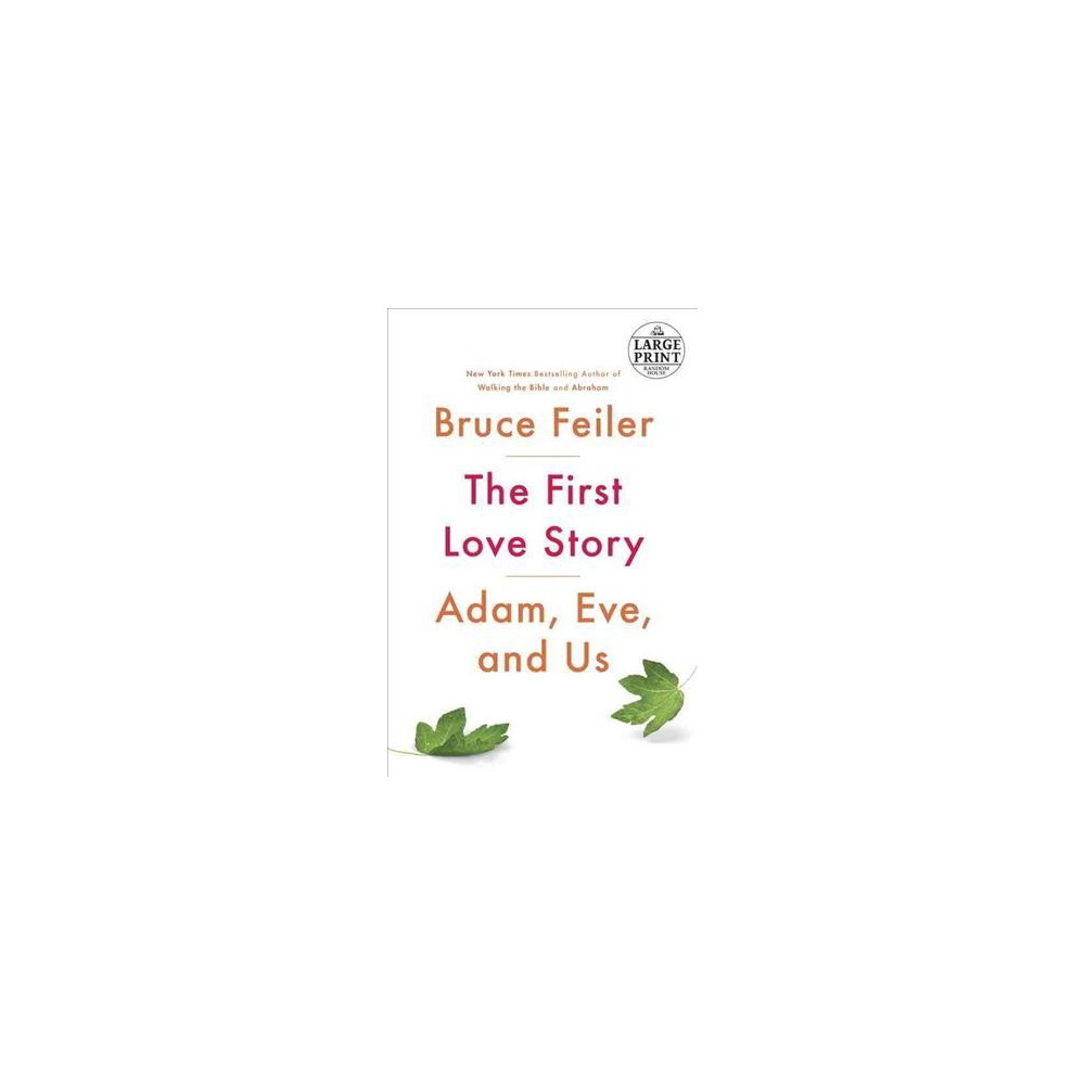 First Love Story : Adam, Eve, and Us (Paperback) (Bruce Feiler)
