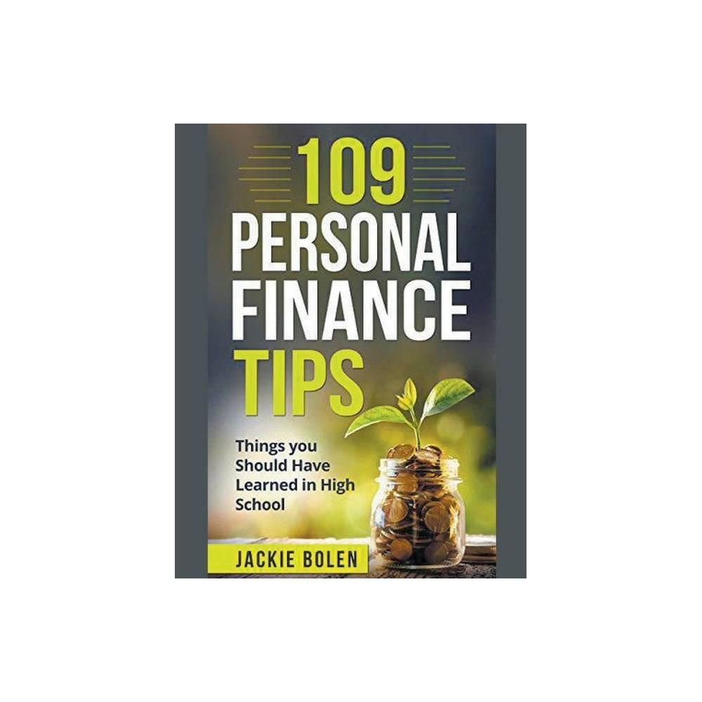 109 Personal Finance Tips By Jackie Bolen Paperback