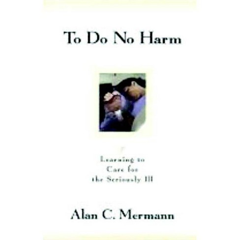 To Do No Harm - by  Alan C Mermann (Paperback) - image 1 of 1