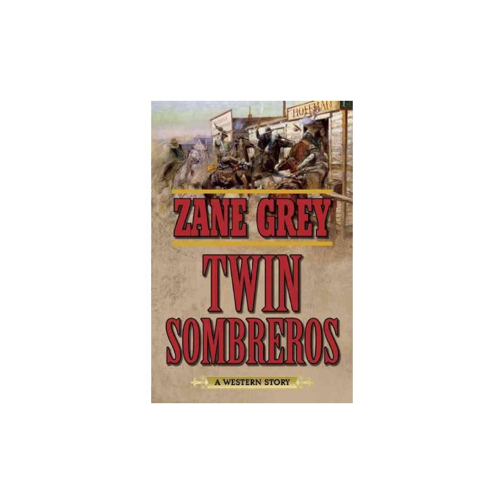 Twin Sombreros (Paperback)