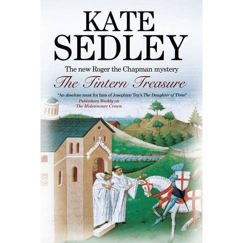 Tintern Treasure - (Roger the Chapman Mysteries) by  Kate Sedley (Hardcover) - image 1 of 1