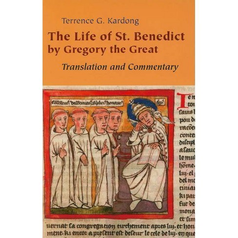 Life of Saint Benedict by Gregory the Great - by  Terrence G Kardong (Paperback) - image 1 of 1