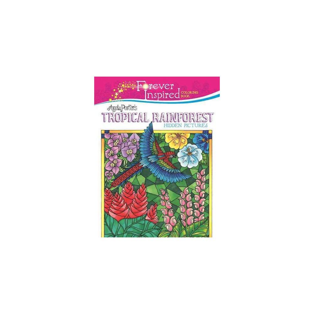 Angela Porter's Tropical Rainforest Hidden Pictures (Paperback)