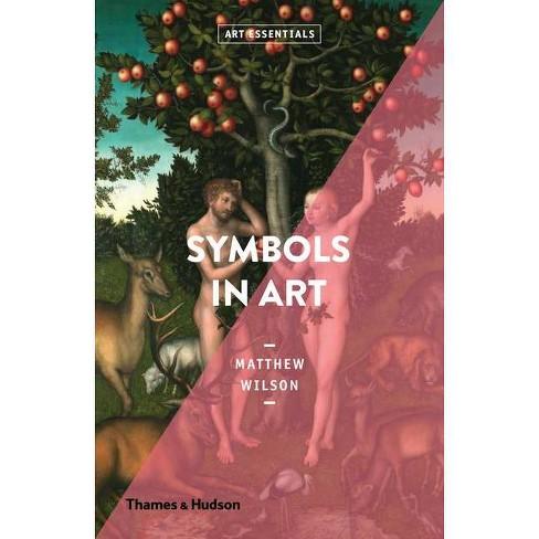 Symbols in Art - (Art Essentials) by  Matthew Wilson (Paperback) - image 1 of 1
