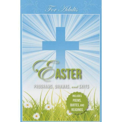 Easter Programs Dramas and Skits for Adults - by  Paul Shepherd (Paperback) - image 1 of 1