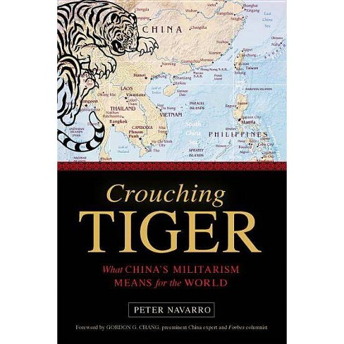 Crouching Tiger - by  Peter Navarro (Hardcover) - image 1 of 1