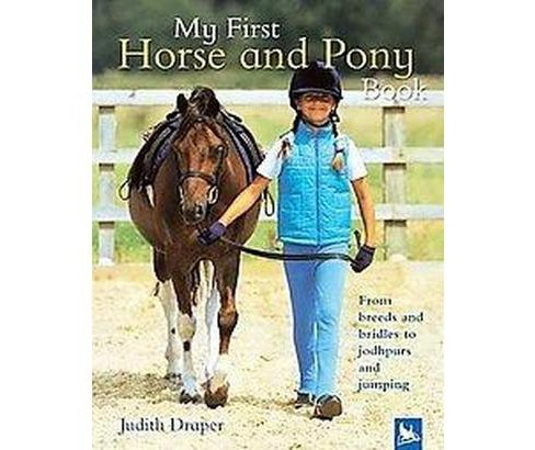 My First Horse And Pony Book (Hardcover) (Judith Draper) - image 1 of 1