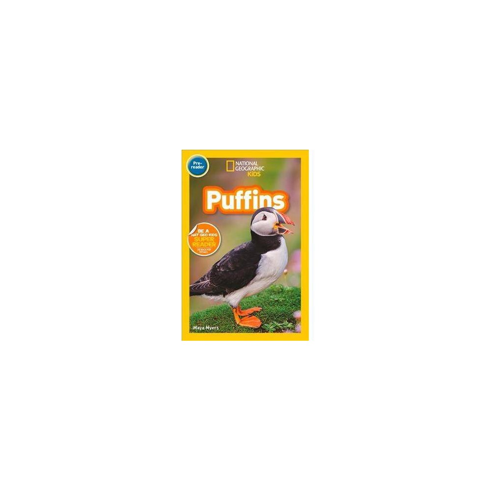 National Geographic Readers: Puffins (Pre-Reader) - by Maya Myers (Paperback)