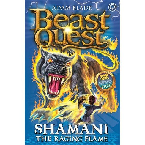 Beast Quest: 56: Shamani the Raging Flame - by  Adam Blade (Paperback) - image 1 of 1