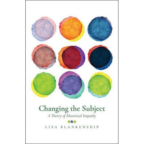 Changing the Subject - by  Lisa Blankenship (Paperback) - image 1 of 1