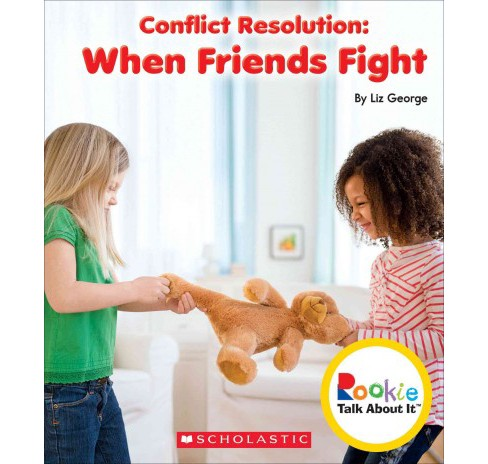 Conflict Resolution : When Friends Fight (Library) (Liz George) - image 1 of 1