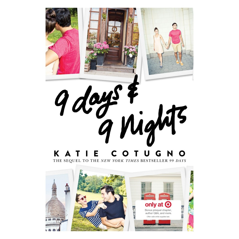9 Days and 9 Nights by Katie Cotugno (Hardcover) - (Target Exclusive Edition)