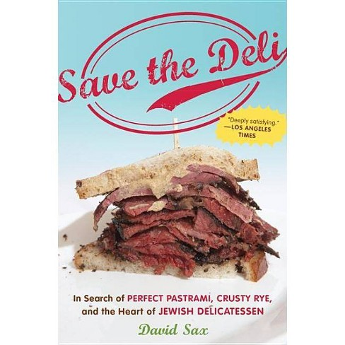 Save the Deli - by  David Sax (Paperback) - image 1 of 1