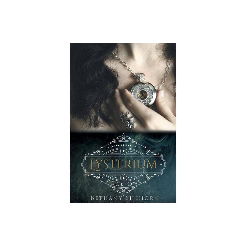 Lysterium By Bethany Shehorn Paperback