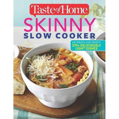 Taste of Home Skinny Slow Cooker - (Paperback) - image 1 of 1