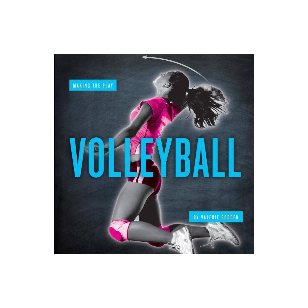 Volleyball Making The Play By Valerie Bodden Paperback
