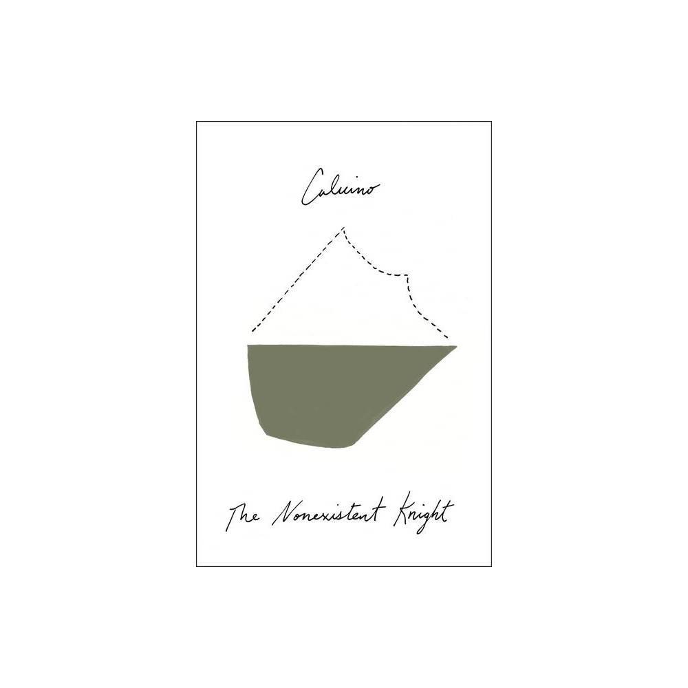The Nonexistent Knight By Italo Calvino Paperback