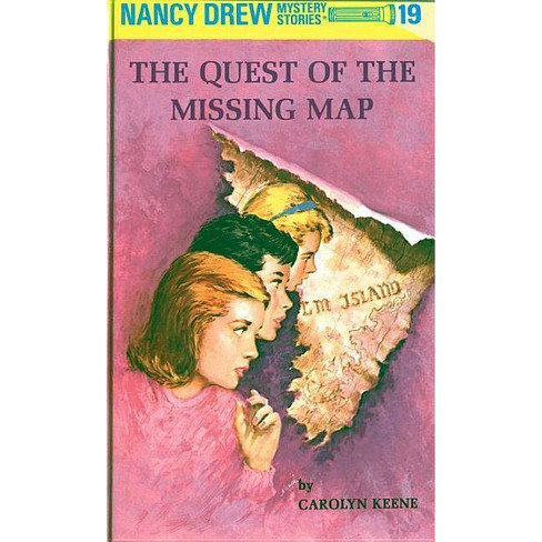Nancy Drew 19: The Quest of the Missing Map - (Nancy Drew (Hardcover)) by  Carolyn Keene (Hardcover) - image 1 of 1
