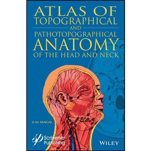 Atlas of Topographical and Pathotopographical Anatomy of the Head ...