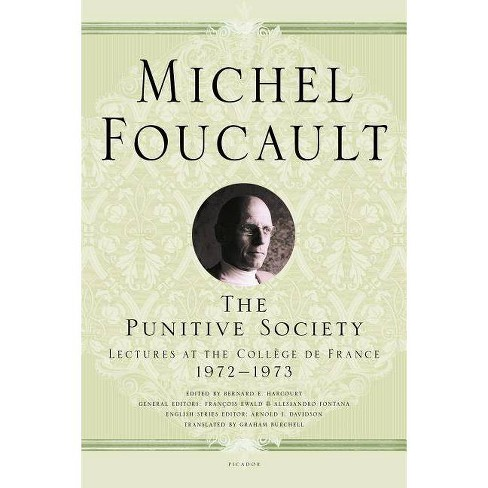 The Punitive Society - (Lectures at the Coll�ge de France) by  Michel Foucault (Paperback) - image 1 of 1