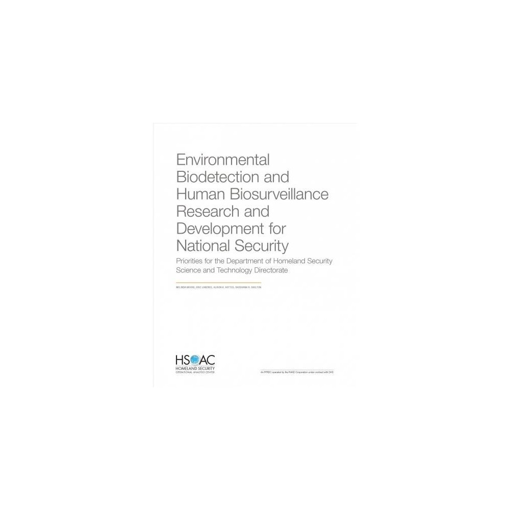 Environmental Biodetection and Human Biosurveillance Research and Development for National Security :