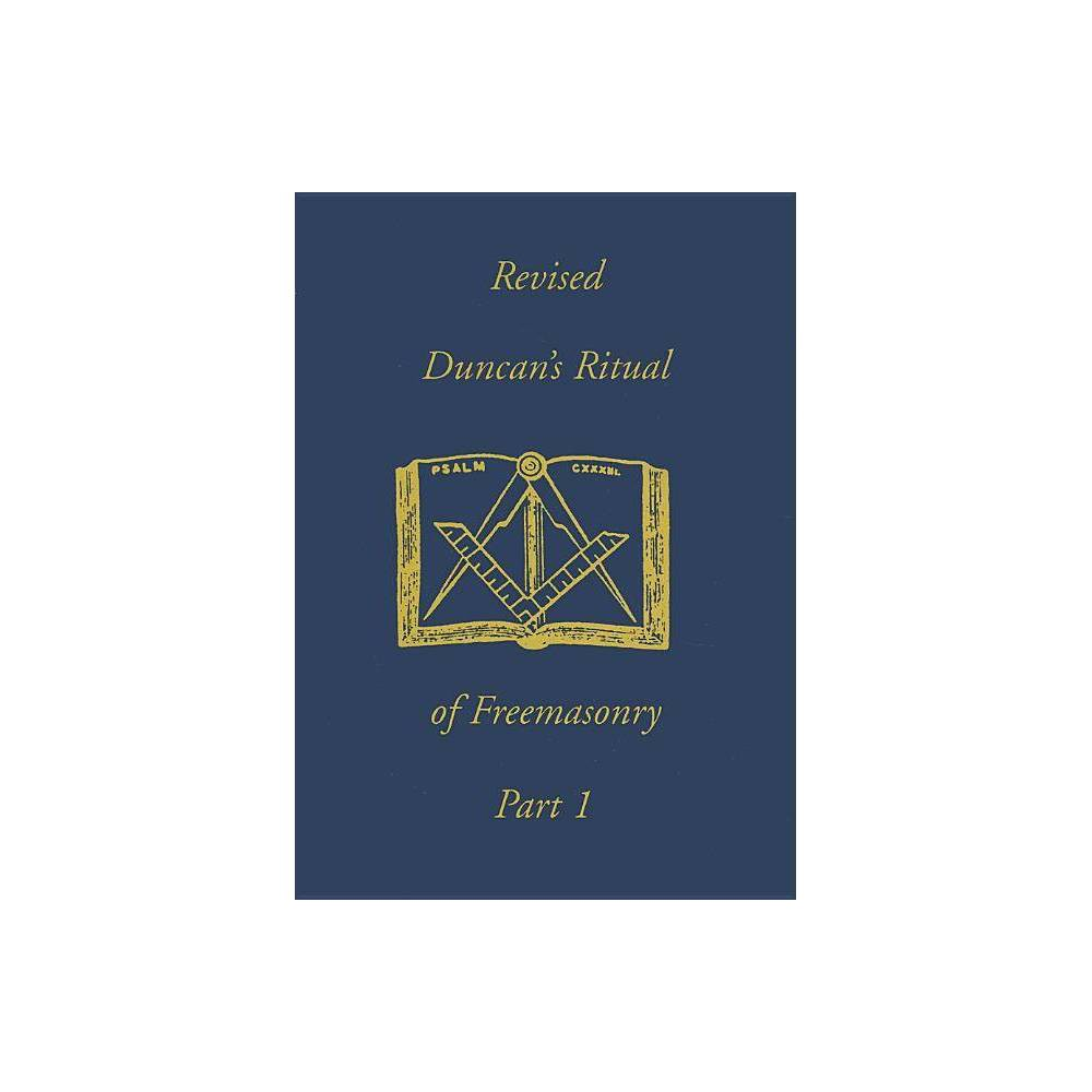 Duncan S Ritual Of Freemasonry Part 1 By Malcolm Duncan Paperback