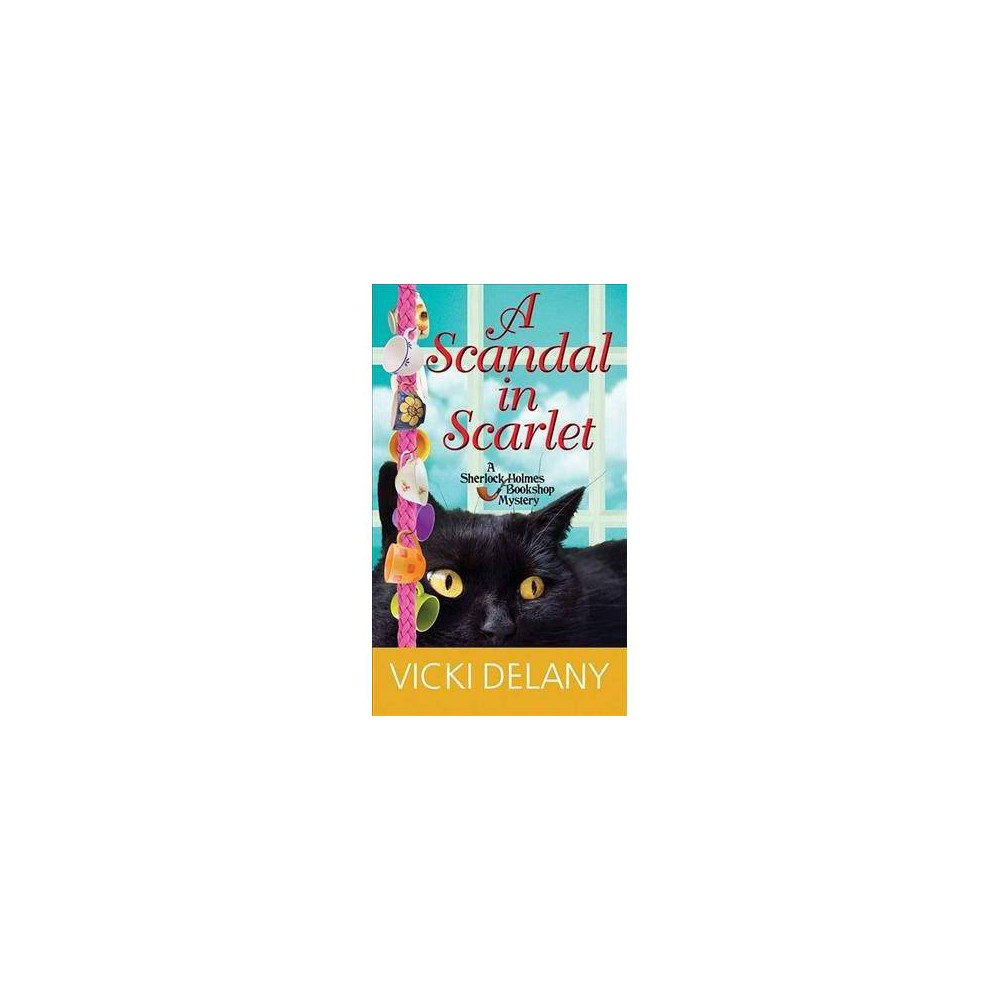 A Scandal in Scarlet - (Sherlock Holmes Bookshop Mysteries) by Vicki Delany (Hardcover)