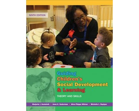 Guiding Children's Social Development & Learning : Theory and Skills (Paperback) (Marjorie Kostelnik & - image 1 of 1