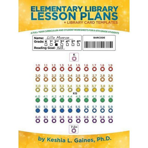 Elementary Library Lesson Plans - by  Keshia L Gaines Phd (Paperback) - image 1 of 1
