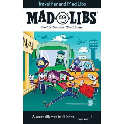 Travel Far and Mad Libs - by  Anthony Casciano (Paperback)