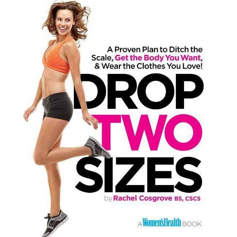 Drop Two Sizes - (Women's Health) by  Rachel Cosgrove (Paperback) - image 1 of 1