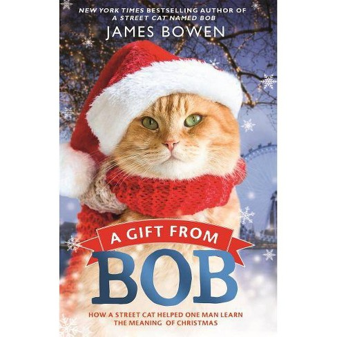 A Gift from Bob - by  James Bowen (Paperback) - image 1 of 1