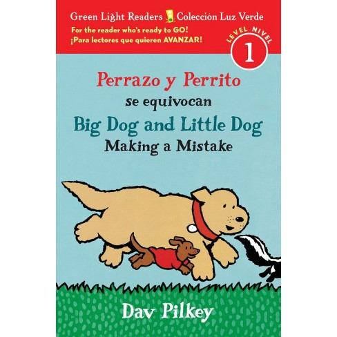 Perrazo Y Perrito Se Equivocan/Big Dog and Little Dog Making a Mistake (Bilingual Reader) - (Paperback) - image 1 of 1