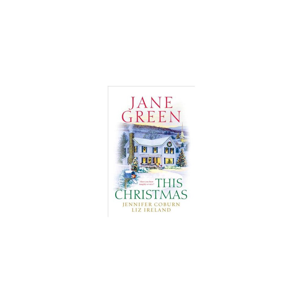 This Christmas (Reissue) (Paperback) (Jane Green & Jennifer Coburn & Liz Ireland)