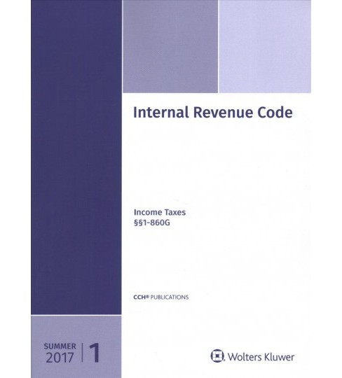 Internal Revenue Code Summer 2017 (Paperback) - image 1 of 1