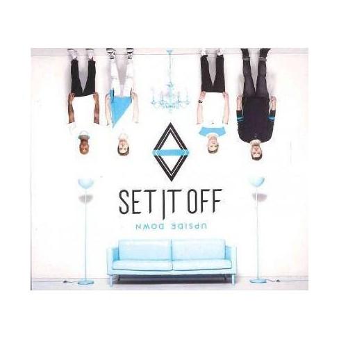 Set It Off - Upside Down (CD) - image 1 of 1