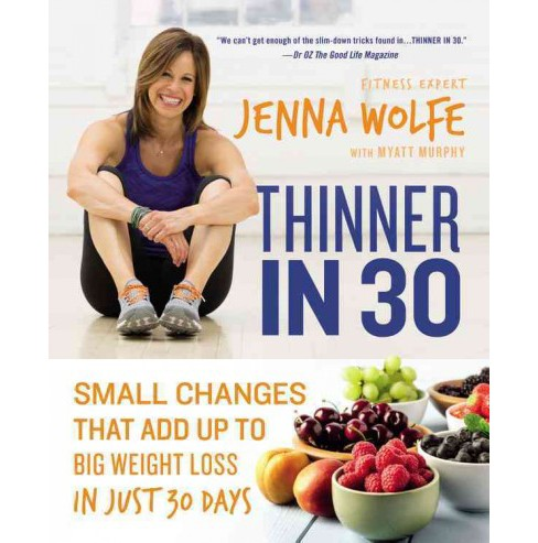 Thinner in 30 : Small Changes That Add Up to Big Weight Loss in Just 30 Days (Reprint) (Paperback) - image 1 of 1