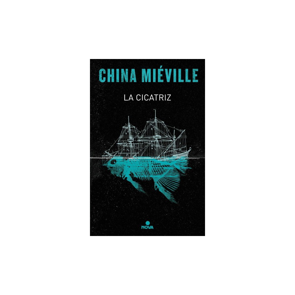 La cicatriz/ The Scar - (Bas-lag) by China Mieville (Hardcover)