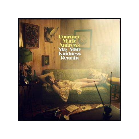 Courtney Marie Andrews - May Your Kindness Remain (Vinyl) - image 1 of 1