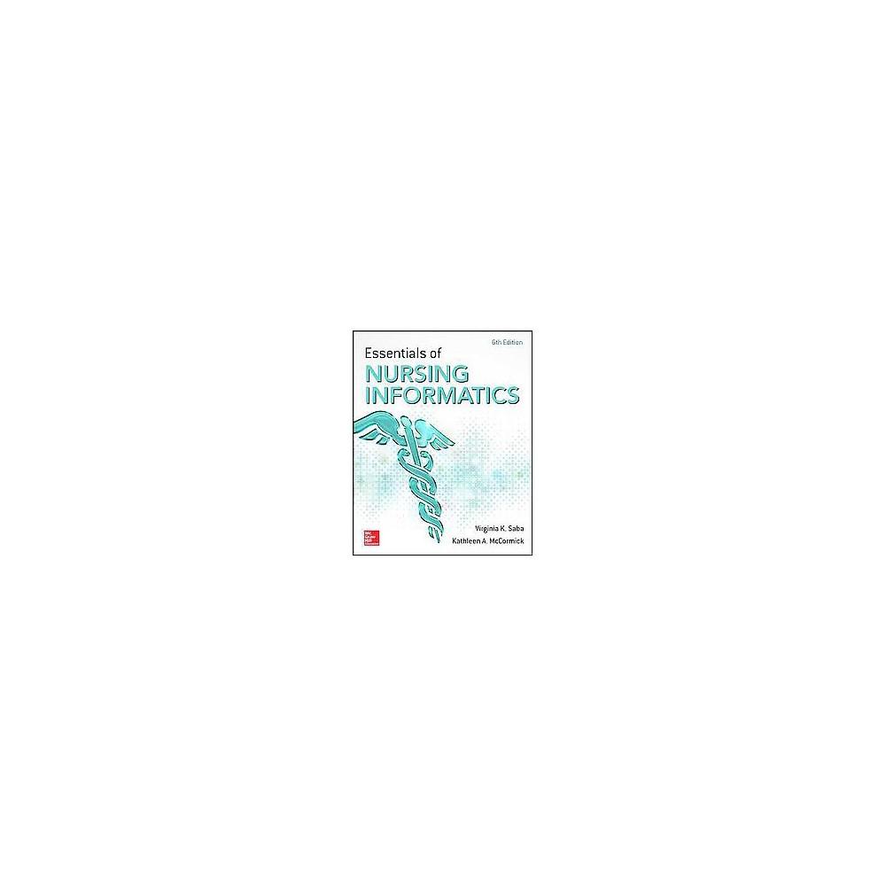 Essentials of Nursing Informatics (Paperback)