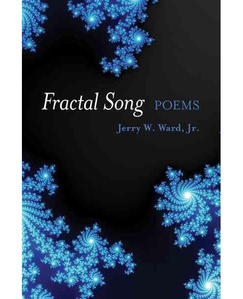 Fractal Song (Paperback) (Jerry Ward) - image 1 of 1