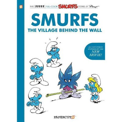 The Smurfs: The Village Behind the Wall - (Smurfs Graphic Novels, 1) (Paperback)