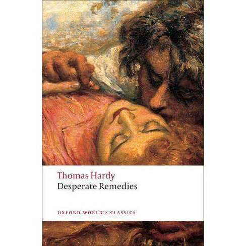 Desperate Remedies - (Oxford World's Classics (Paperback)) by  Thomas Hardy (Paperback) - image 1 of 1