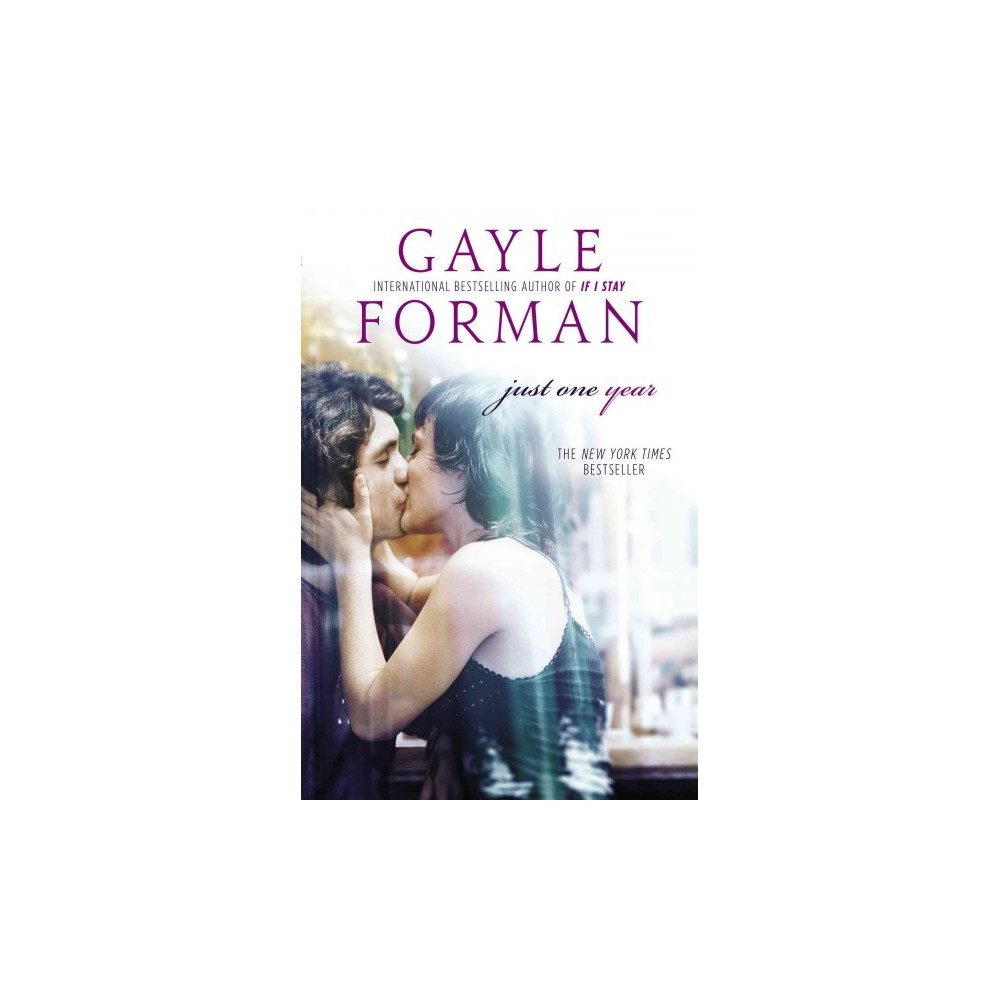 Just One Year (Hardcover) (Gayle Forman)