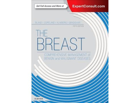Breast : Comprehensive Management of Benign and Malignant Diseases (Hardcover) (Kirby I. Bland & III - image 1 of 1