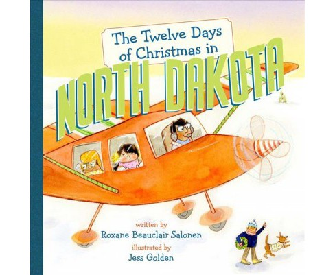 Twelve Days of Christmas in North Dakota (Hardcover) (Roxane Beauclair Salonen) - image 1 of 1